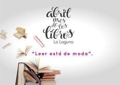 La Laguna dedica el mes de abril a los libros