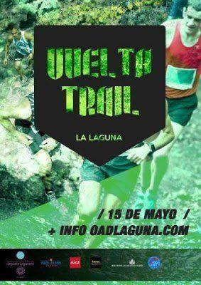 La Vuelta Trail por equipos recorrerá el municipio el próximo 15 de mayo