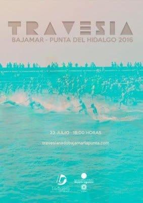 El 23 de julio se celebrará la XII Travesía a Nado Bajamar-Punta del Hidalgo 2016