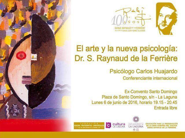 El Convento de Santo Domingo acoge la conferencia 'El arte y la nueva psicología' sobre la figura de Raynaud de la Ferrière