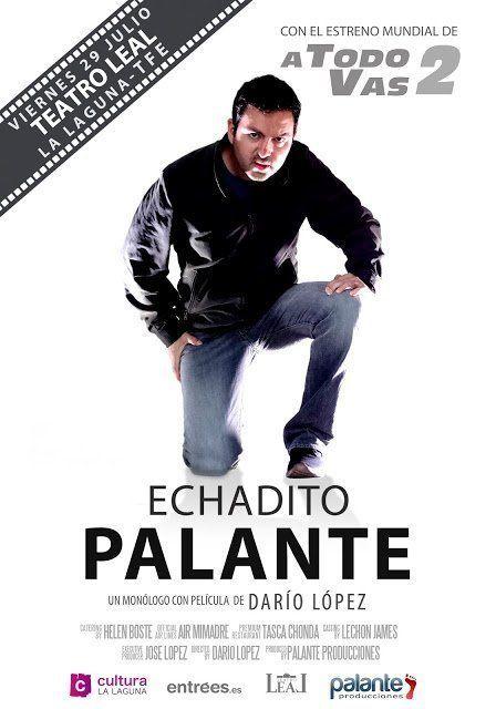 El Teatro Leal acoge mañana viernes el espectáculo de Darío López 'Echadito Palante'