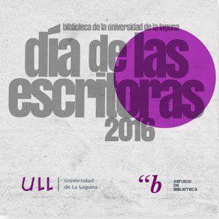 La Biblioteca de la ULL celebra mañana  el Día de las Escritoras