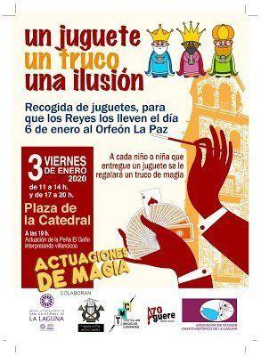 La Laguna acoge este viernes la campaña solidaria 'Un juguete, un truco, una ilusión'
