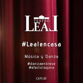 Cultura La Laguna emitirá espectáculos aplazados del Teatro Leal a través de #Lealencasa